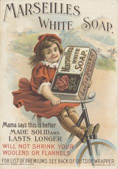 Vintage advertising for Marseilles White Soap Vintage Labels, Vintage Ephemera, Vintage Cards, Vintage Postcards, Vintage Images, Vintage Signs, French Vintage, Advertising History, Vintage Advertising Posters