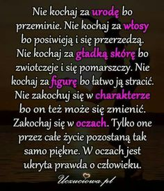Romantic Quotes, Texts, Wisdom, In This Moment, Humor, Funny, Poland, Inspiration, Quote