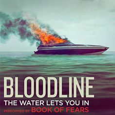 """The Water Lets You In (""""bloodline"""" Main Title Theme;Extended) - Book Of Fears"""
