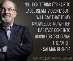 Salman Rushdie.... interesting point.