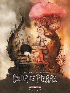 Cœur de Pierre - Gauthier & Almanza - Delcourt