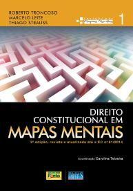 Direito Constitucional em Mapas Mentais - Vol. 1 - Marcelo Leite, Roberto Troncoso e Thiago Strauss - Por R$ 71,20