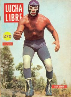 Blue Demon, Luchador Mask, Mexican Wrestler, Mexican Design, Wrestling Posters, Best Wrestlers, Cool Posters, Vintage Photography, I Tattoo