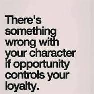 Afbeeldingsresultaat voor loyalty quotes