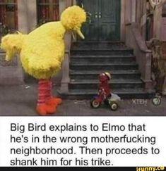 585 Best Effed Up Sesame Street Images Sesame Street Memes