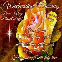 Wednesday Blessing, Have A Very Blessed Day.