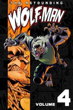 Astounding Wolf Man (2007) TP Vol 04