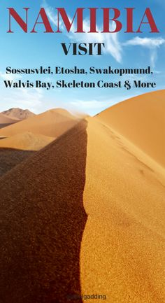 NAMIBIA – Visit Sossusvlei for sand dunes, Walvis Bay for seals, Swakopmund for German history and Etosha National Park for wildlife. Find out Namibia facts now!