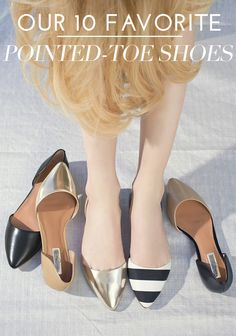 Our 10 Favorite Pointed-Toe Shoes for every budget!