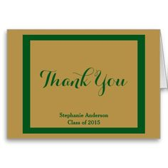 Graduation Thank You Notes, Green & Gold; Personalized with Graduate's Name, and Class of xxxx