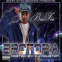 #PushPlay & Visit BroTex on SoundCloud