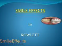 Are you looking best and experienced Dentist in Texas, Smile Effect is the right Clinic Where you can get best Orthodontist in Rowlett TX at affordable price.  #DentistinRowlettTX #DentistsinRowlettTX #DentistRowlettTX #DentistsDallasTexas #FindaDentistinRowlettTX
