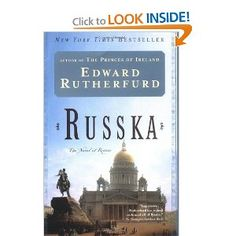 Russka: The Novel of Russia by Edward Rutherford. The first of the historical fiction books by Rutherford that I ever read. I learned a lot about Russia and enjoyed following the family tree structure of the book.
