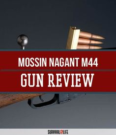 Mossin Nagant M44: A Rugged Woods Rifle | Best Gun Reviews, Gears And Tools by Survival Life at http://survivallife.com/2015/12/17/mossin-nagant-m44-a-rugged-woods-rifle/