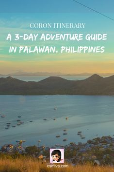 A 3-day adventure travel itinerary for Coron on Palawan Island in the Philippines.