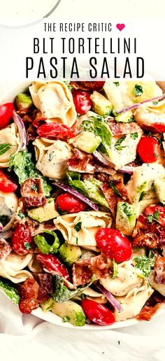 BLT Tortellini Pasta Salad is your favorite sandwich turned into a delicious ref Blt Pasta Salads, Pasta Salad With Tortellini, Pasta Salad Recipes, Healthy Salad Recipes, Gourmet Recipes, Cooking Recipes, Drink Recipes, Gnocchi Recipes, Easy Recipes