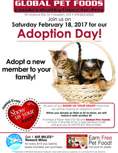 Many of our stores will be hosting Adoption Days during our Show Us Your Heart Fundraising Campaign. Not only do we want to help raise funds for pets in need, we also want to find homes for pets in need across Canada!  Visit your neighbourhood Global Pet Foods store if you are interested in adopting a pet. #ShowUsYourHeart