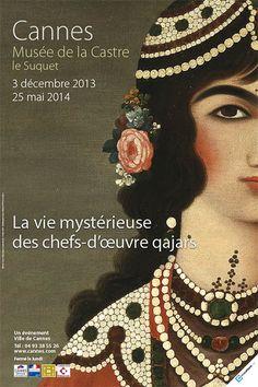 Exposition La vie mystérieuse des chefs-d'œuvre qajars - © Ville de Cannes 2013