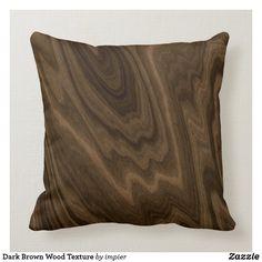 Dark Brown Wood Texture Throw Pillow Brown Wood Texture, Brown Cushions, Wood Background, Decorative Cushions, Dark Wood, Custom Pillows, Floor Pillows, Throw Pillow, Dark Brown
