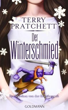 Der Winterschmied: Ein Märchen von der Scheibenwelt: Amazon.de: Terry Pratchett, Andreas Brandhorst: Bücher