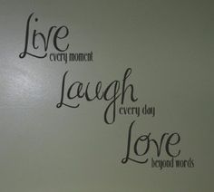 Live Love Laugh Quotes Magnificent Live Life Laugh Lots Love Forever  I Like It  Pinterest
