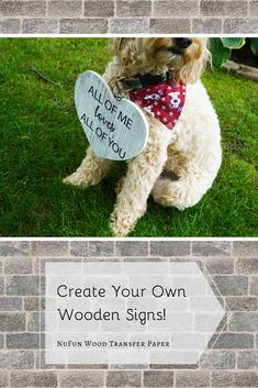 Create your own wooden signs using NuFun's wood transfer paper!
