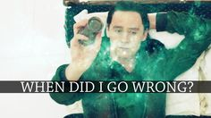 Loki | When did I go Wrong? Oh my gosh!! :,(( the feels.. But is he the only villain to get the good guy treatment?