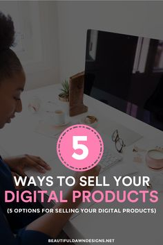 Ways to sell your digital products. Options for selling your ebooks.