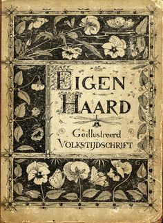 Eigen haard geïllustreerd volkstijdschrift  (Our own hearth illustrated people's periodical). Dutch periodical cover, 1894.