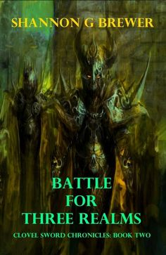 #DARKFANTASY @ShannonGBrewer BATTLE FOR THREE REALMS Intrigue & DEADLY Alliances! #ASMSG http://www.amazon.com/Battle-Three-Realms-Clovel-Chronicles-ebook/dp/B00PQRJ16G/ref=sr_1_1 …