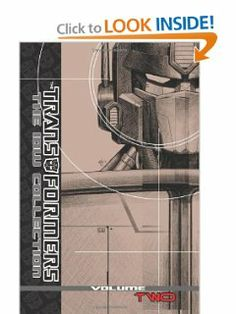 Transformers: The IDW Collection Volume 2 (The Transformers: the Idw Collection) by Simon Furman. $98.99. Publication: October 19, 2010. Publisher: IDW Publishing (October 19, 2010). 392 pages. Author: Simon Furman. Series - The Transformers: the Idw Collection (Book 2)