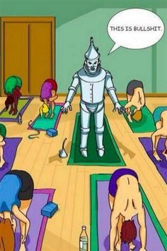 Funny Yoga (18 Pics) Tin Man OZ