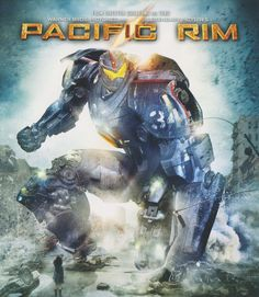 Pacific Rim, ai very love this wonderful movie