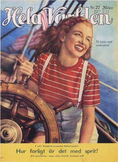 Hela Varlden - July 1948, magazine from Sweden. Front cover photo of Marilyn Monroe when she was still known as Norma Jeane ~ Pinned by Nathalie Gobbe, during the period of 1949 to 1952.