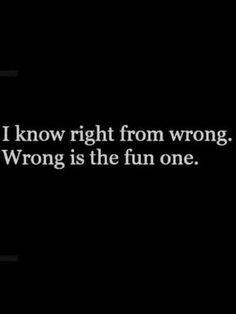 Wrong is the right one
