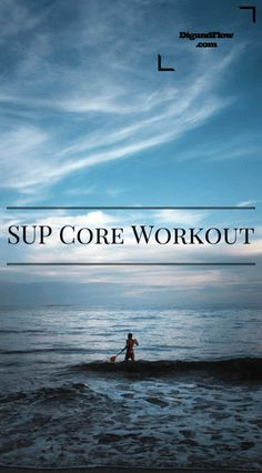 SUP requires a strong core and if you work at it you'll be able to spend more time on the water. Check out our Stand Up Paddle Board Core Workout! Paddle Board Surfing, Paddle Board Yoga, Sup Stand Up Paddle, Standup Paddle Board, Paddle Boarding, Sup Boards, Sup Fishing, Sup Girl, Kayaking