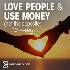 Love People & Use Money