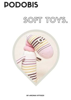 Ta.Ta. Unconventional Design For Kids: PODOBIS, SOFT TOYS