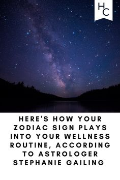 Here's How Your Zodiac Sign Plays Into Your Wellness Routine, According to Astrologer Stephanie Gailing Reflection Questions, Your Horoscope, Life Transitions, Moon Signs, 12 Zodiac Signs, Sun Sign, Kinds Of People, Tantra, Plays