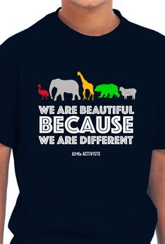 We are Beautiful – Little Activists Variety=Harmony. Imagine if the only food was oatmeal. If the only color was beige. If the only season was winter. BORING! So, march to the beat of your own silly drummer. What makes us different is what makes us AWESOME!  This super soft, American made and environmentally friendly t-shirt is perfect for any tot and any occasion.