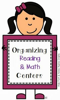 Organizing Math and Reading Centers - Whos Who and Whos New