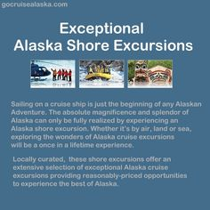 Exceptional Alaska Shore Excursions at a great price!