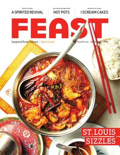 April 2012 FEAST Magazine  FEAST Magazine delves into St. Louis' culinary scene for inspired ideas in cooking, the latest on restaurants, great gadgets, kitchen design and dining room decor. Visit http://www.feastSTL.com for more on FEAST. Find us on Facebook at http://www.facebook.com/feaststl.