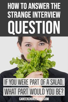 Strange Interview Questions About Fruit and Salad