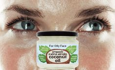 Is Coconut Oil Good for Oily Skin on Your Face?