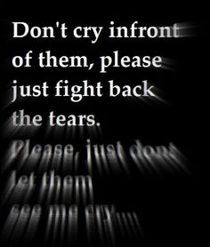 this is such an awful feeling, especially if logic is trying to tell you that it's ok to cry in front of people