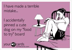 Pinterest mistake - LOL! i do that ALL the time!!!
