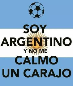 soy Argentina y que?