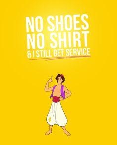 No shoes, no shirt, and I still get service. Like an Aladdin boss! #aladdin #disney #funny