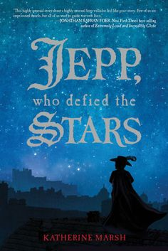 Jepp, Who Defied the Stars by Catherine Marsh